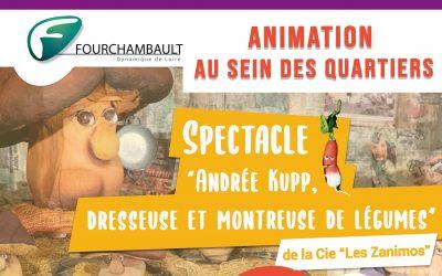 Animations au sein des quartiers «la médiathèque vient à votre rencontre…», spectacle «Andrée Kupp, dresseuse et montreuse de légumes», de la Cie «Les Zanimos» – 19 septembre 2019