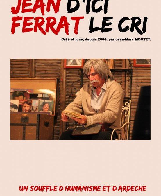 Spectacle «Jean d'ici, Ferrat le cri», par Jean-Marc Moutet, organisé par l'association Fourchambault Avenir et Solidarité